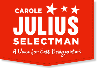 Carole Julius for East Bridgewater Selectman